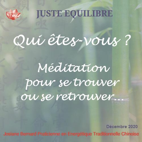 Qui êtes-vous ? Méditation